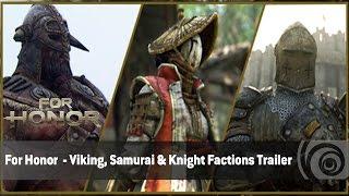 For Honor - Viking, Samurai & Knight Factions Trailer
