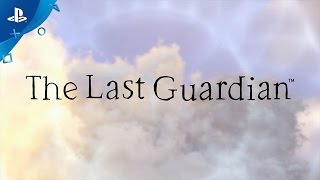 the-last-guardian-playstation-experience-2016-trailer